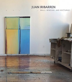 Juan Iribarren. Walls, Windows, and Nocturnes - , Cecilia De Torres Ltd.